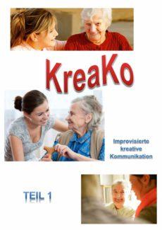 Improvisierte kreative Kommunikation mit KreaKo (Teil 1)