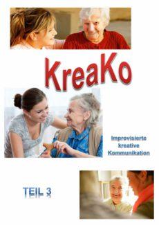 Improvisierte kreative Kommunikation mit KreaKo (Teil 3)